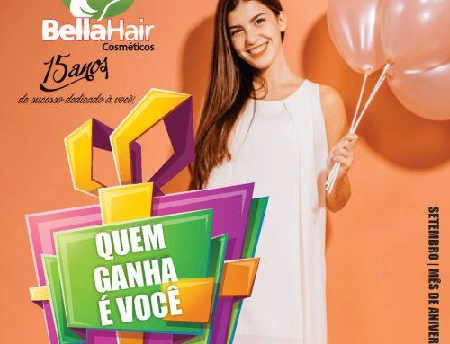 BELLA HAIR: 15 ANOS!!! É FESTA!!